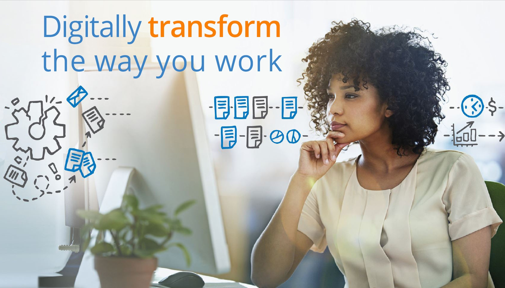 digitally_transform the way you work